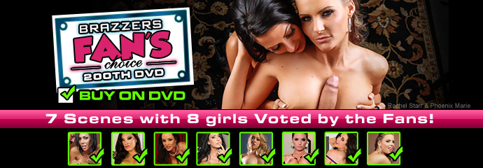 Watch Brazzers Fans Choice Special Edition  on DVD and Streaming Videos