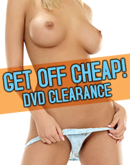 Get off Cheap Porn DVDs